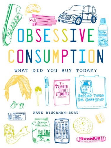 Obsessive Consumption: What Did You Buy Today? 9781568988900