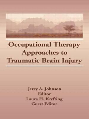 Occupational Therapy Approaches to Traumatic Brain Injury: 9781560240648