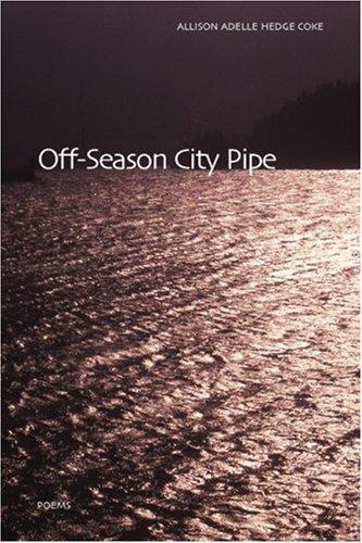 Off-Season City Pipe 9781566891714