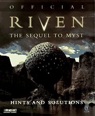Official Riven the Sequel to Myst: Hints and Solutions 9781566866910