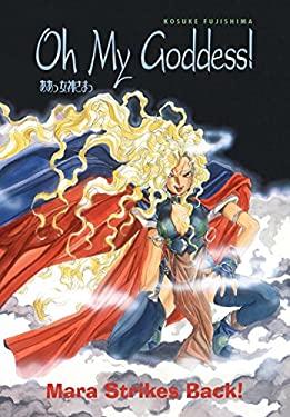 Oh My Goddess! Volume 8: Mara Strikes Back! 9781569714492