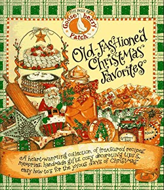 Old-Fashioned Christmas Favorites: The Best of the Gooseberry Patch 9781567995374