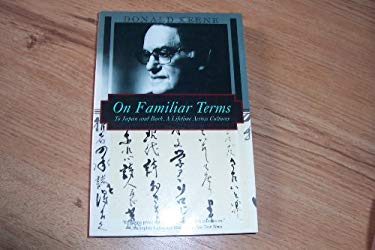 On Familiar Terms: To Japan and Back, a Journey Across Cultures 9781568361291