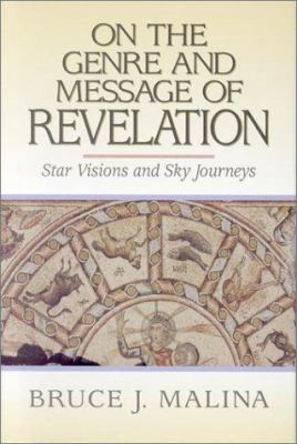 On the Genre and Message of Revelation 9781565630406