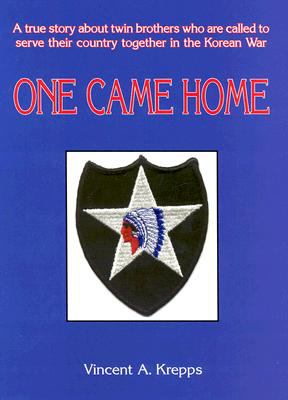 One Came Home: A True Story about Twin Brothers Who Are Called to Serve Their Country Together in the Korean War 9781561679881