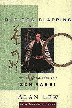 One God Clapping: The Spiritual Path of a Zen Rabbi