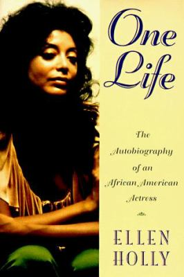 One Life: The Autobiography of an African American Actress 9781568361581