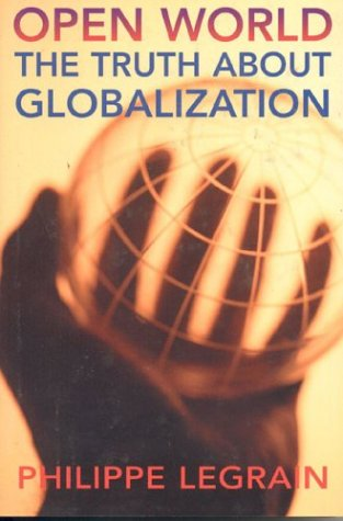 Open World: The Truth about Globalization 9781566635479