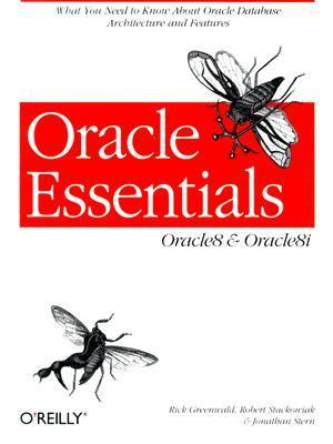Oracle Essentials: Oracle8 and Oracle8i 9781565927087