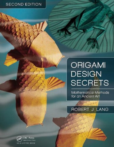 Origami Design Secrets: Mathematical Methods for an Ancient Art 9781568814360