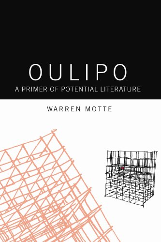 Oulipo: A Primer of Potential Literature 9781564781871