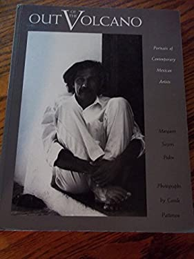 Out of the Volcano: Portraits of Contemporary Mexican Artists 9781560980612