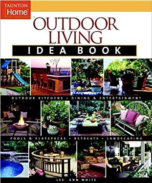 Outdoor Living Idea Book 9781561587575