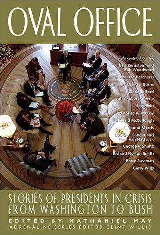 Oval Office: Stories of Presidents in Crisis from Washington to Bush 9781560254355