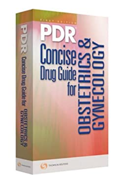 PDR Concise Drug Guide for Obstetrics & Gynecology 9781563637278