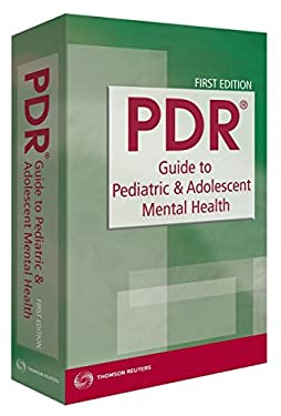 PDR Guide to Pediatric & Adolescent Mental Health 9781563637292