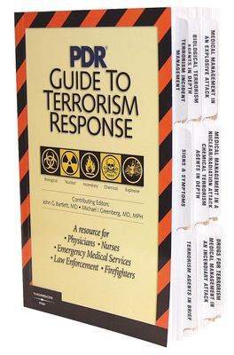 PDR Guide to Terrorism Response: A Resouce for Physicians, Nurses, Emergency Medical Services, Law Enforcement, Firefighters 9781563635502