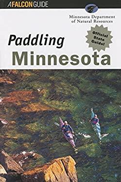 Paddling Minnesota 9781560446903