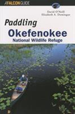 Paddling Okefenokee National Wildlife Refuge 9781560446132