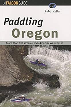 Paddling Oregon 9781560445333