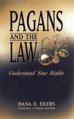 Pagans and the Law: Understand Your Rights 9781564146717