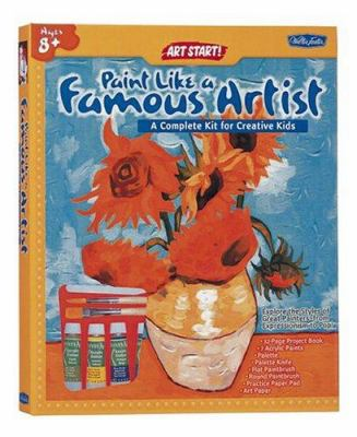 Paint Like a Famous Artist Kit 9781560108597