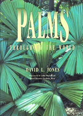 Palms Throughout the World: Palms Throughout the World 9781560986164