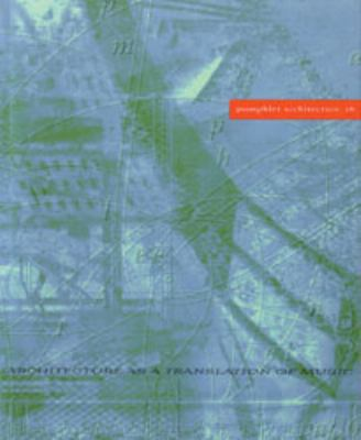 Pamphlet Architecture 16: Architecture as a Translation of Music 9781568980126