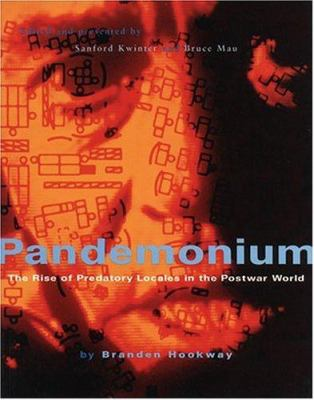 Pandemonium: The Rise of Predatory Locales in the Postwar World 9781568981918