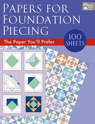 Papers for Foundation Piecing 9781564772541