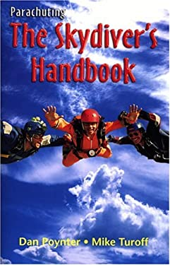 Parachuting: The Skydiver's Handbook 9781568600871