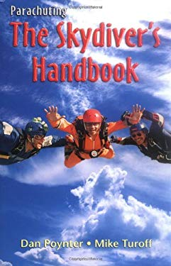 Parachuting: The Skydiver's Handbook 9781568601410