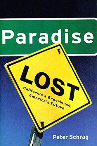 Paradise Lost: California's Experience, America's Future 9781565843578