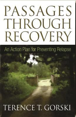 Passages Through Recovery: An Action Plan for Preventing Relapse 9781568381398