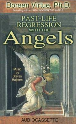 Past Life Regression with the Angels 9781561707492