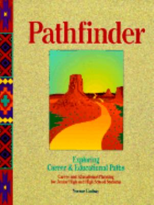 Pathfinder: Exploring Career & Educational Paths, Workbook