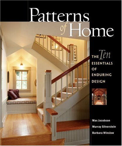 Patterns of Home: The Ten Essentials of Enduring Design 9781561585335