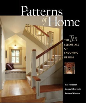 Patterns of Home: The Ten Essentials of Enduring Design 9781561586967