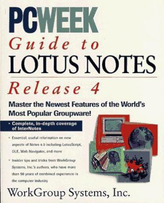 Pcweek Guide to Lotus Notes Release 4 9781562763787