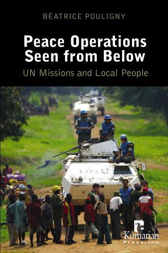 Peace Operations Seen from Below: UN Missions and Local People 9781565492240