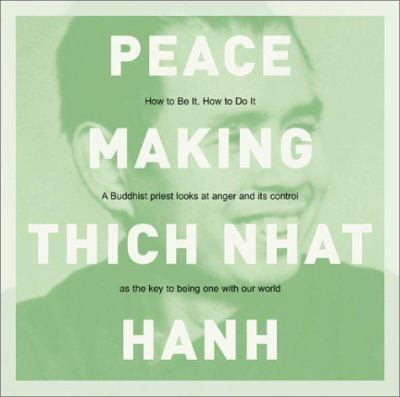 Peacemaking: How to Be It, How to Do It 9781564559876