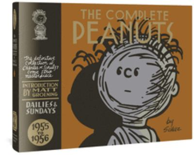 The Complete Peanuts 1955-1956 the Complete Peanuts 1955-1956 9781560976479