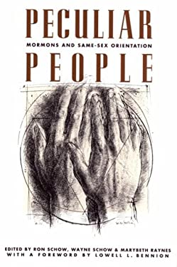 Peculiar People: Mormons and Same-Sex Orientation 9781560850465