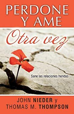 Perdona y AMA Otra Vez 9781560635215