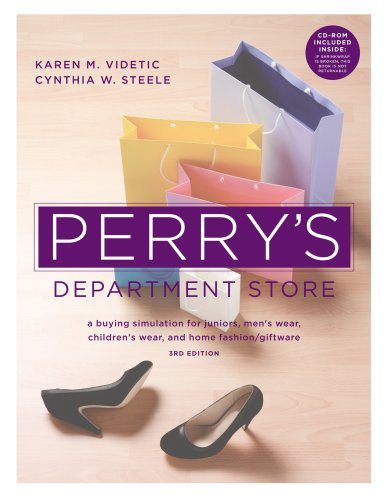 Perry's Department Store: A Buying Simulation for Juniors, Men's Wear, Children's Wear, and Home Fashion/Giftware [With CDROM] 9781563677335