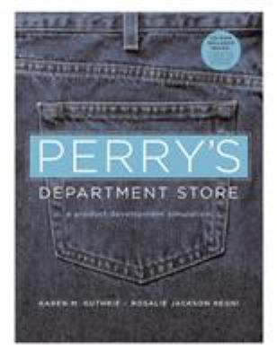 Perry's Department Store: A Product Development Simulation 9781563673771