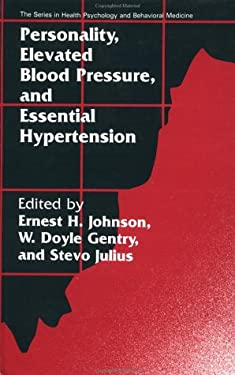 Personality, Elevated Blood Pressure and Essential Hypertension 9781560321422