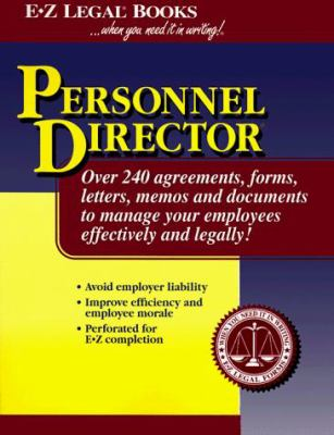Personnel Director: Over 240 Ready to Use Personnel Agreements, Forms, Letters and Documents... 9781563823022