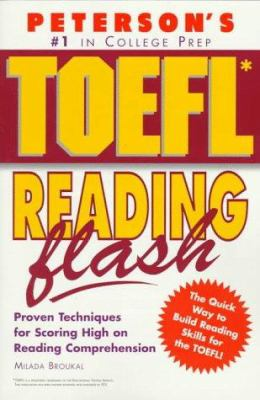 Peterson's TOEFL Reading Flash: The Quick Way to Build Reading Power 9781560799528