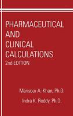 Pharmaceutical and Clinical Calculations, 2nd Edition 9781566768122